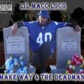 "The New Album \""Make way 4 the Dead Man\"""