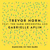 Dancing in the Dark (feat. The Sarm Orchestra and Gabrielle Aplin)