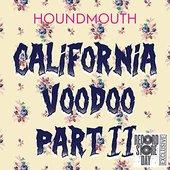 California Voodoo, Pt. II - Single