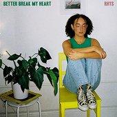 Better Break My Heart