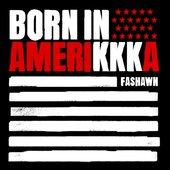 Born in Amerikkka - Single