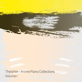 Anime Piano Collections, Vol. I