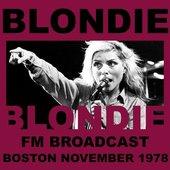Blondie FM Broadcast Boston November 1978