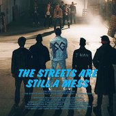 The Streets Are Still a Mess - Single
