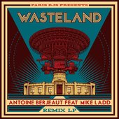 WasteLand Remix Lp (feat. Mike Ladd)