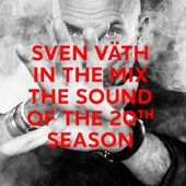 Sven Väth in the Mix: The Sound of the 20th Season