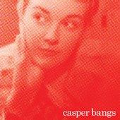 CASPER BANGS EP
