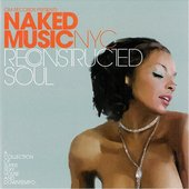 Naked Music NYC: Reconstructed Soul