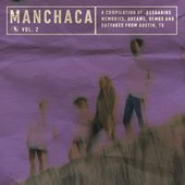 Manchaca, Vol. 2 (A Compilation of Boogarins Memories, Dreams, Demos and Outtakes from Austin, TX)
