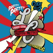 CODE#02 Pretty Pretty