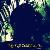 My Life Will Go On