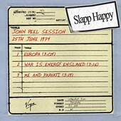John Peel Session: Slapp Happy (25th June 1974) - EP