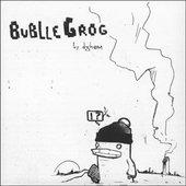 Bublle Grog