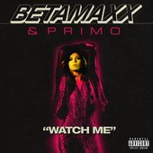 Watch Me - Single