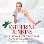 Katherine Jenkins: Christmas Spectacular – Live From The Royal Albert Hall