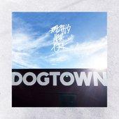 Dogtown [Explicit]