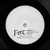 Feet (Parrot and Cocker Too Remix) - Single