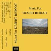Music For Desert Reboot
