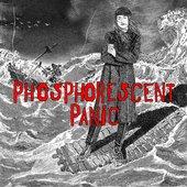 Phosphorescent Panic