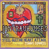 Jon Rauhouse's Steel Guitar Heart Attack