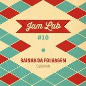 Jam Lab #10 - Rainha da Folhagem