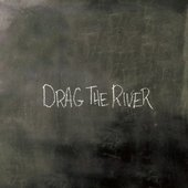 Drag The River [Explicit]