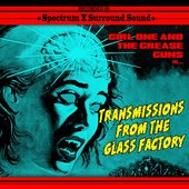 Transmissions From The Glass Factory