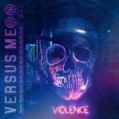 Violence - Single