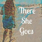 There She Goes - Single