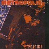 Metropolis - Time Of War