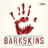 Barkskins (National Geographic Original Series Soundtrack)