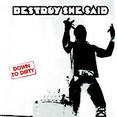 Down to Dirty