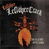 Leftover Leftöver Crack: The E-Sides And F-Sides