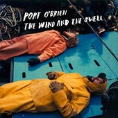 The Wind And The Swell [Explicit]
