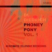 Phoney Pony Vol. 1