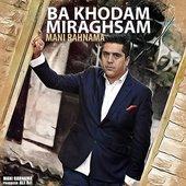 Ba Khodam Miraghsam