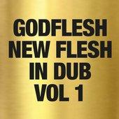 NEW FLESH IN DUB VOL 1