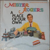 "Mister Rogers ""A Place Of Our Own\"" EP (front)"