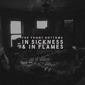 In Sickness & in Flames [Explicit]