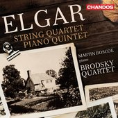 Elgar: String Quartet in E Minor & Piano Quintet in A Minor
