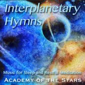 Interplanetary Hymns (Music for Sleep and Restful Meditation)