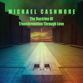 The Doctrine of Transformation Through Love, Vol. 1