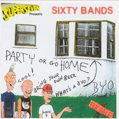 Superseven Presents: Sixty Bands - Party Or Go Home