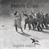 "Soulside Eclipse \""Forgotten Conquest\"" (2010)"