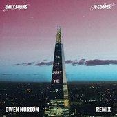 Is It Just Me? (Owen Norton Remix)