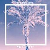 Way Back Home - Single