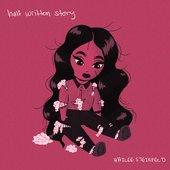 Half Written Story [Clean]