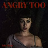 Angry Too - Single