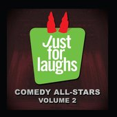 Just for Laughs - Comedy All-Stars, Vol. 2