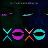 XOXO (Music from the Netflix Original Film)